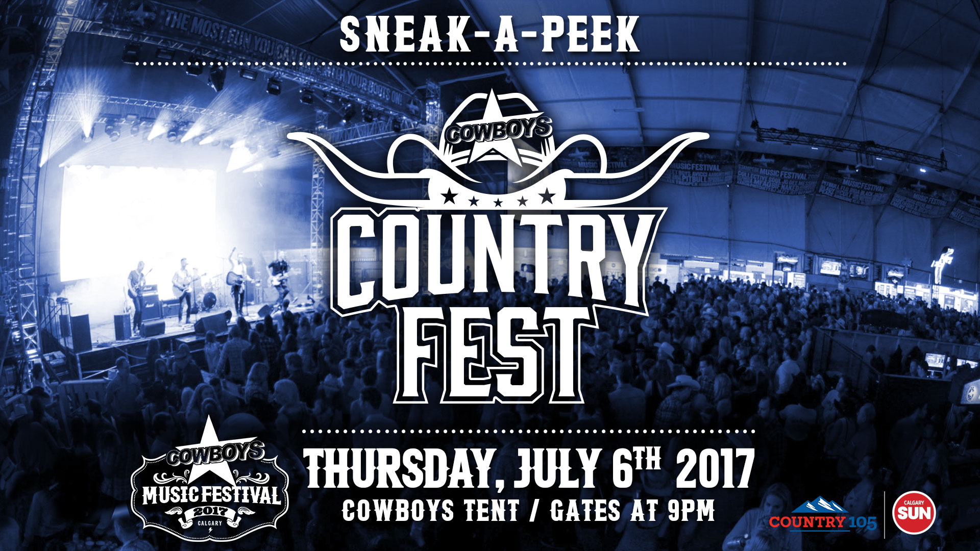 SNEAK-A-PEEK COUNTRY FEST Thursday July 6th - St&ede 2017 - Cowboys Tent - Calgary - Jul 07 2017 | Showpass & SNEAK-A-PEEK COUNTRY FEST Thursday July 6th - Stampede 2017 ...