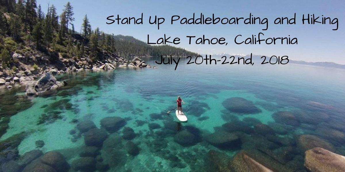 SUP and Hike in Lake Tahoe