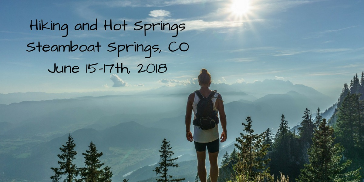 Hiking and Hot Springs