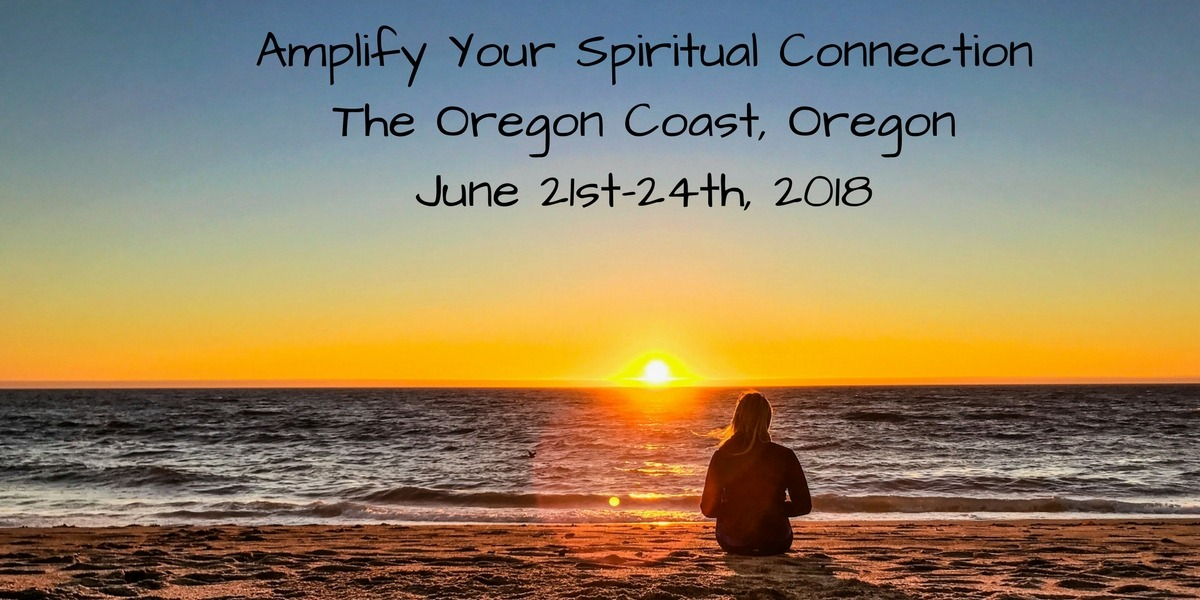 Spiritual Weekend in Oregon