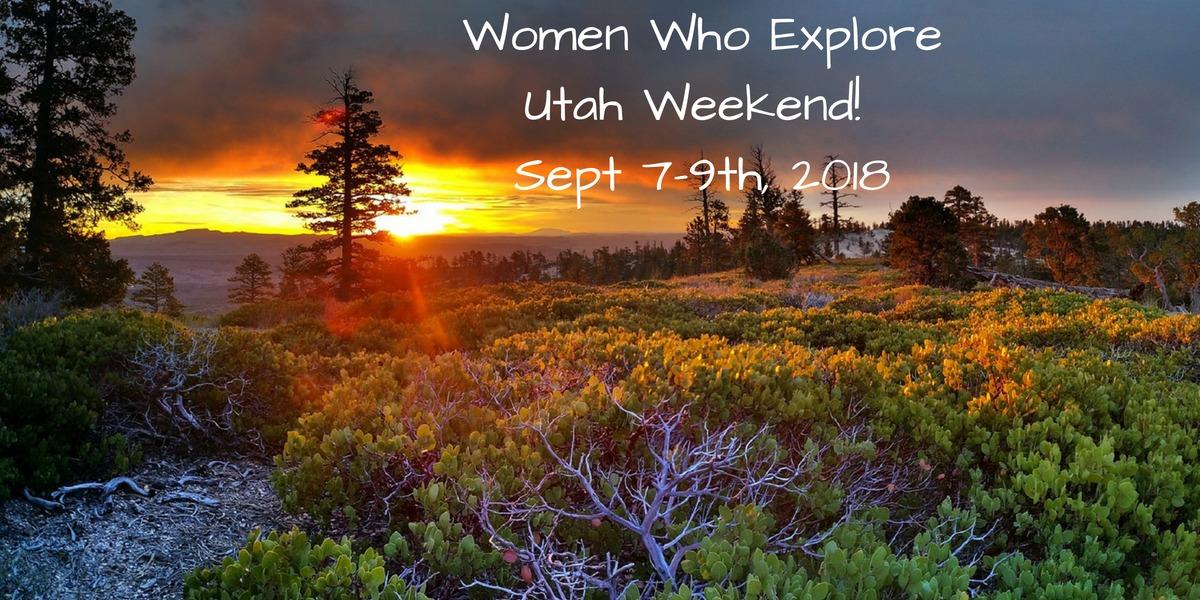 Women Who Explore Utah Weekend