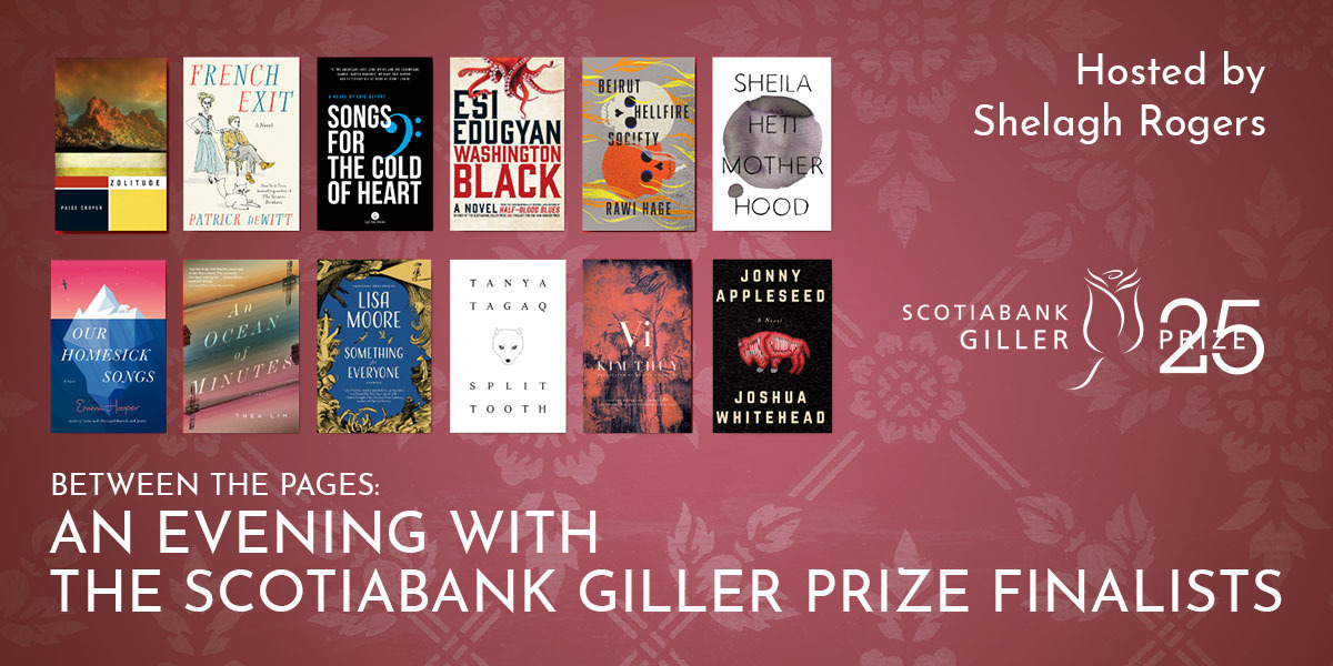 Between the Pages: An Evening with the Scotiabank Giller Prize Finalists