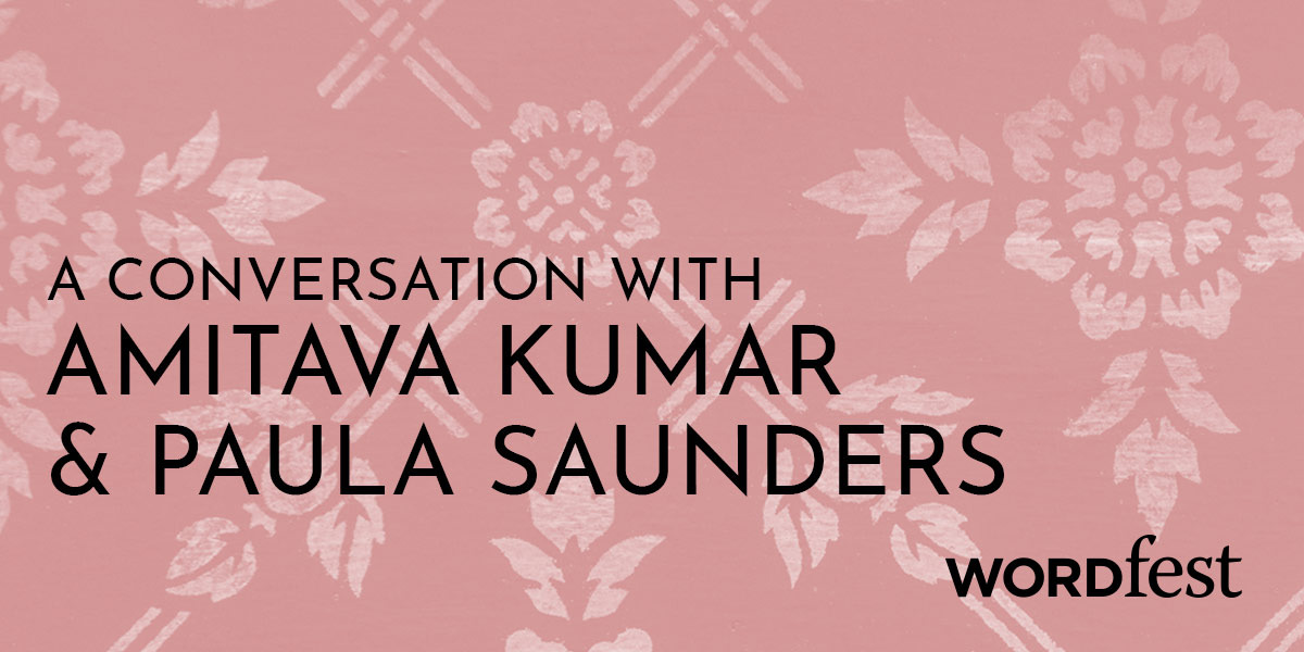 A Conversation with Amitava Kumar and Paula Saunders