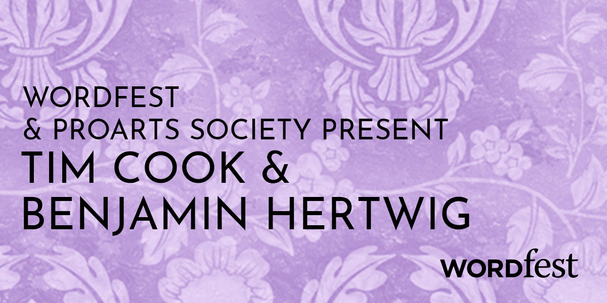 Wordfest & ProArts Society Present Tim Cook and Benjamin Hertwig