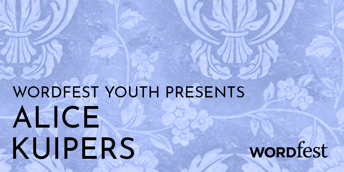 Wordfest Youth Presents Alice Kuipers